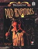 Pulp Adventures (Genre Book), E. Dewey and T. Parker, 1558063110