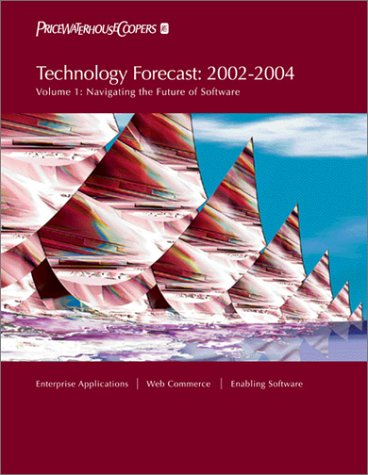 Technology Forecast: 2002-2004, Volume 1 pdf epub