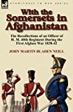 With the Somersets in Afghanistan, John Martin Bladen Neill, 0857064908