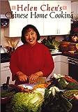 Helen Chen's Chinese Home Cooking, Helen Chen, 0688146090