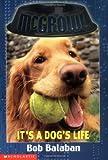It's a Dog's Life (McGrowl, No. 2)