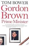 Gordon Brown: Prime Minister