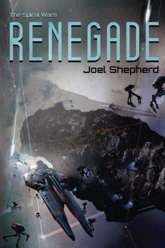 Read Online Renegade (The Spiral Wars) (Volume 1) pdf