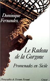 Le radeau de la Gorgone par Dominique Fernandez
