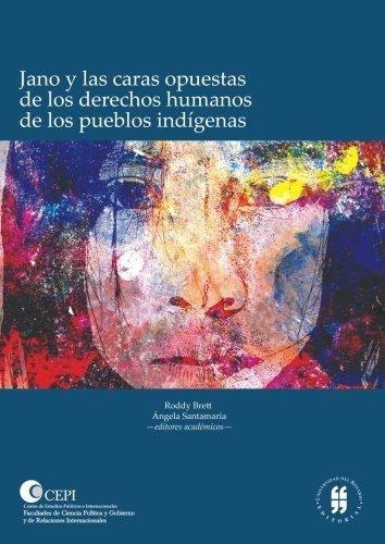 Download Jano y las caras opuestas de los derechos humanos de los pueblos indígenas (Spanish Edition) pdf epub