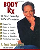 Body Rx, A. Scott Connelly and Carol Colman, 0399147829