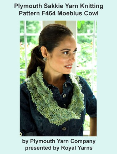 Plymouth Sakkie Yarn Knitting Pattern F464 Lacy Moebius Cowl (I Want To Knit)