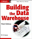 Building the Data Warehouse, Third Edition