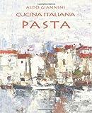 CUCINA ITALIANA Pasta, Aldo Giannini, 1499197411