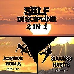 Self Discipline: 2 in 1