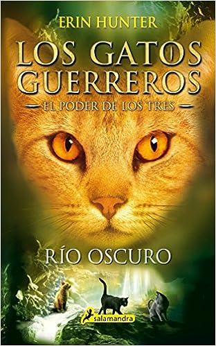 El río oscuro (El poder de los tres II) (Juvenil): Amazon.es: Erin Hunter: Libros
