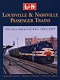 Louisville and Nashville Passenger Trains 9781883089498