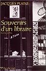 Souvenirs d'un libraire par Plaine