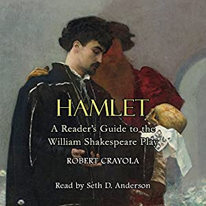 Hamlet: A Reader's Guide to the William Shakespeare Play Audiobook