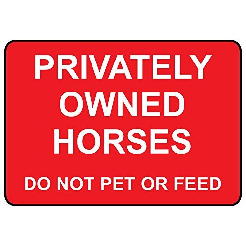 Tin Sign Store Feed (VictorJoan Privately Owned Horses Do Not Pet Or Feed Aluminum Metal Sign Tin Sign 10 in x 7 in)