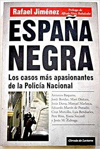 España Negra: Amazon.es: Jiménez Núñez, Rafael: Libros
