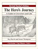 The Hero's Journey: A Guide for Literature and Life