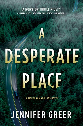 Book Cover: A Desperate Place: A McKenna and Riggs Novel