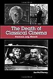 The Death of Classical Cinema, Joe McElhaney, 0791468887