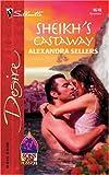 Sheikh's Castaway, Alexandra Sellers, 0373766181