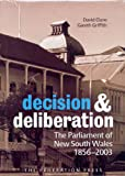 Decision and Deliberation, David Clune and Gareth Griffith, 186287591X