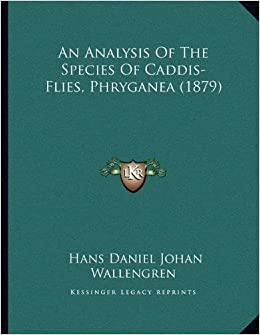 An Analysis of the Species of Caddis-Flies, Phryganea (1879)