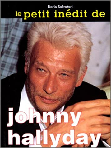 Johnny Hallyday Amazon Fr Dario Salvatori Livres