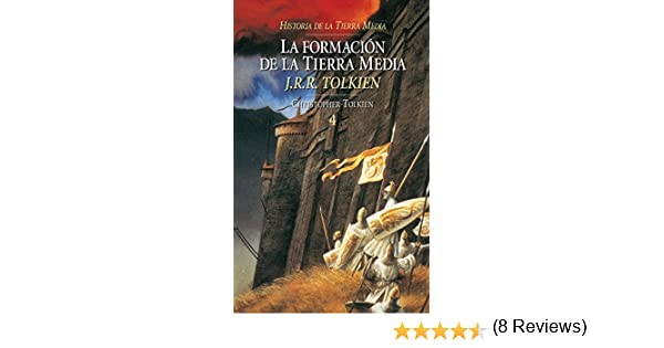 La formación de la Tierra Media. Historia de la Tierra Media, 4 ...