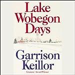 Lake Wobegon Days | Garrison Keillor