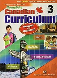 Complete Canadian Curriculum 3 (Revised & Updated): Comp Cnd Curriculum 3 (