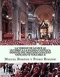 img - for La Verdad De Lo Que Le Ocurri  A La Iglesia Cat lica Despu s Del Segundo Concilio Vaticano II Volumen II (Volume 2) (Spanish Edition) book / textbook / text book