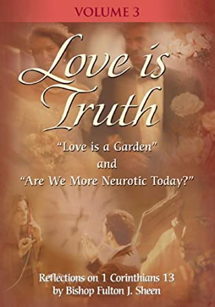 Love Is Truth with Fulton Sheen - Vol. III