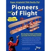 Pioneers Of Flight