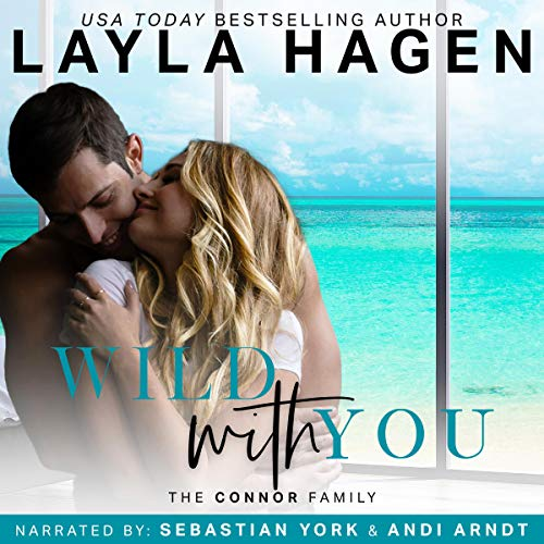 Wild with You: The Connor Family