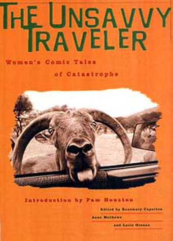Read Online The Unsavvy Traveler: Women's Comic Tales of Catastrophe PDF