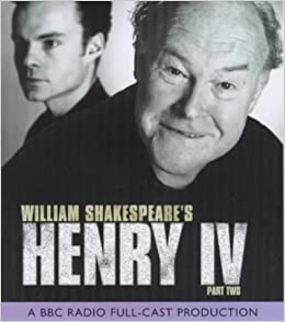 bbc radio shakespeare henry the iv part 2