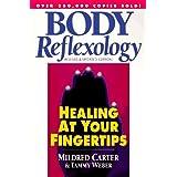 Body Reflexology: Healing at Your Fingertips