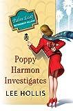 Poppy Harmon Investigates (A Desert Flowers Mystery)