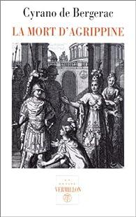 La mort d'Agrippine par Savinien de Cyrano de Bergerac
