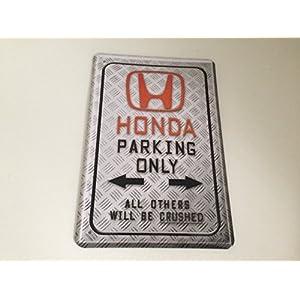 Plaque Honda Parking Only