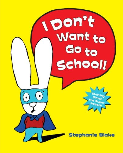Download I Don't Want to Go To School! pdf