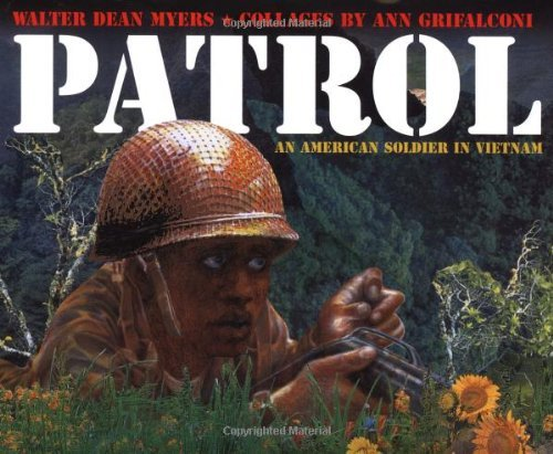Patrol: An American Soldier in Vietnam by Walter Dean Myers - Myer Sale Perth
