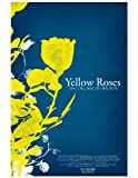 Yellow Roses Documentary Film and Soundtrack