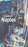 Le Goût de Naples par Lismonde