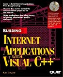 img - for Building Internet Applications With Visual C?? and Cd-Rom by Paul Robichaux (1995-11-03) book / textbook / text book