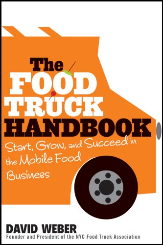 - The Food Truck Handbook: Start, Grow, and Succeed in the Mobile Food Business