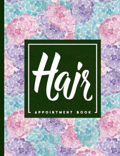 Download Hair Appointment Book: 7 Columns Appointment Book, Appointment Reminder Notepad, Daily Appointment Organizer, Hydrangea Flower Cover (Volume 22) pdf