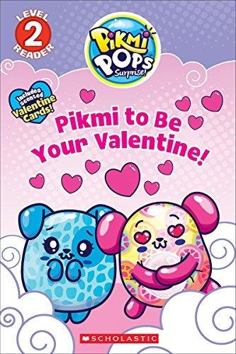 Pikmi to Be Your Valentine! (Pikmi Pops)