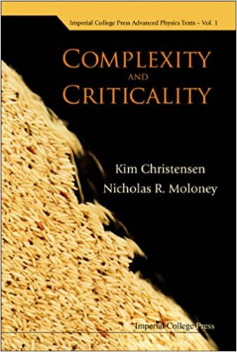 Complexity And Criticality (Imperial College Press Advanced Physics Texts)