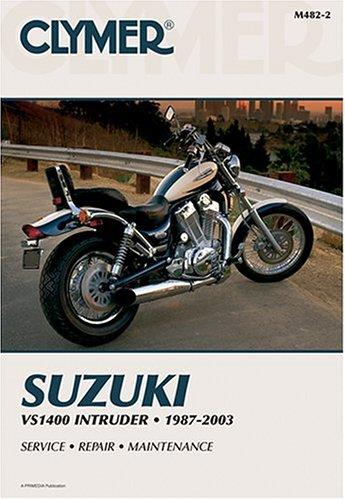 Suzuki Vs1400 Intruder, 1987-2003 (Clymer Motorcycle Repair)